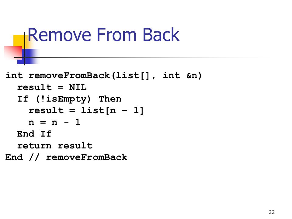 Remove From Back int removeFromBack(list[], int &n)